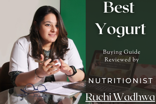 Nutritionist Ruchi Wadhwa's Take on Choosing Yogurt