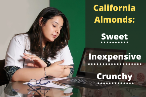 If You Prefer Sweet Almonds, Go for California and Mamra