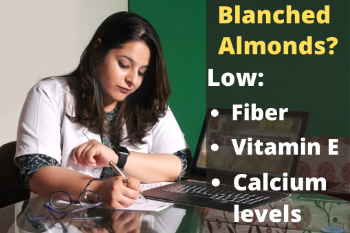 Choose - Blanched Almonds Are Good for Digestion and Unblanched Improve Heart Health