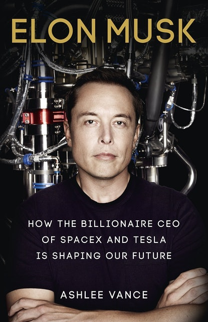 Ashlee Vance Elon Musk: How the Billionaire CEO of SpaceX and Tesla is Shaping Our Future 1