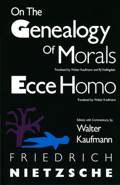 Friedrich Nietzsche On the Genealogy of Moral and Ecce Homo 1