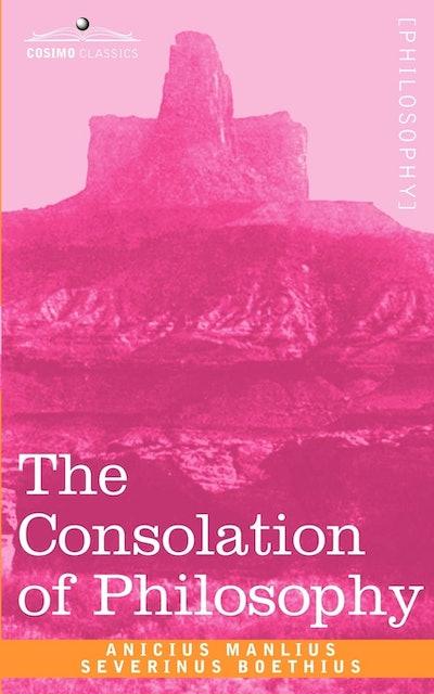 Boethius The Consolation of Philosophy 1