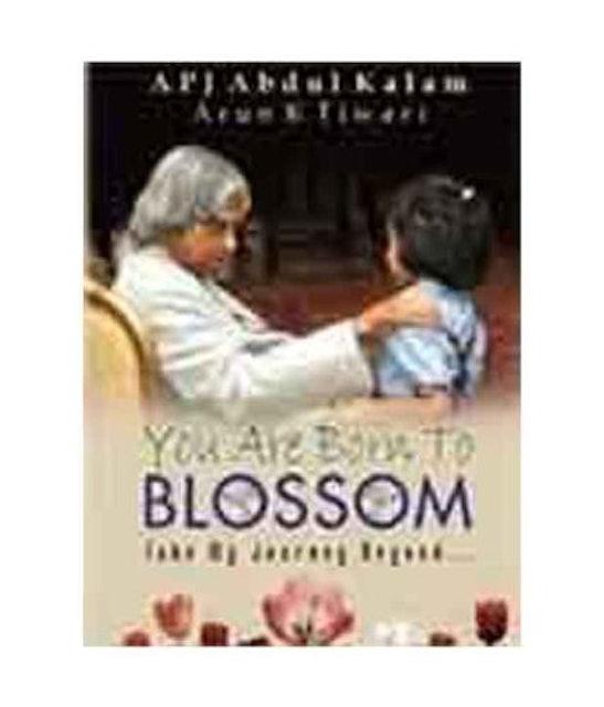 A.P.J. Abdul Kalam You are Born to Blossom 1