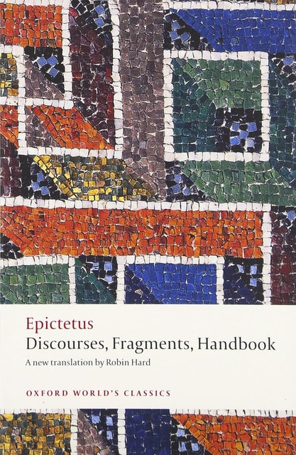 Epictetus Discourses, Fragments, Handbook 1