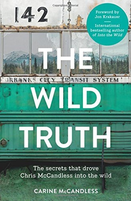 Carine McCandless The Wild Truth 1