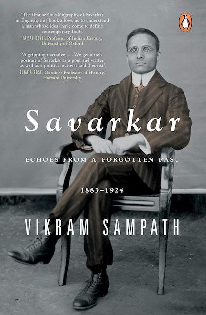 Vikram Sampath Savarkar: Echoes from a Forgotten Past 1